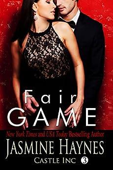 Fair Game: Castle Inc, Book 3 by [Haynes, Jasmine , Skully, Jennifer ]
