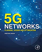 5G Networks: Planning, Design and Optimization
