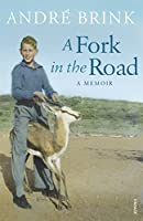 A Fork in the Road by Andre Brink(2010-05-10)