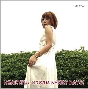 HEARTFUL STRAWBERRY DAYS