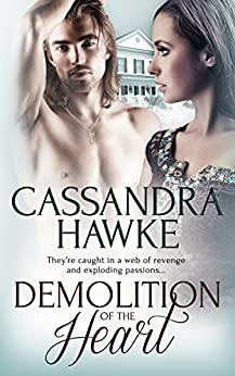 Demolition of the Heart by [Hawke, Cassandra]