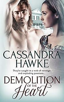Demolition of the Heart by [Hawke, Cassandra]