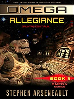 OMEGA Allegiance: (Book 3) by [Arseneault, Stephen]