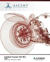 Autodesk Inventor 2017 (R1) Ilogic: Autodesk Authorized Publisher