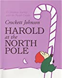Harold at the North Pole (Harold and the Purple Crayon)