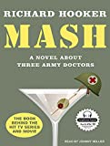 MASH: A Novel About Three Army Doctors 画像