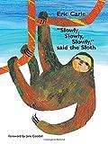 """Slowly, Slowly, Slowly,"" Said the Sloth"