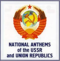 Natl Anthems of the USSR & Uni