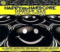 Happy 2 B Hardcore Chpater 6:T