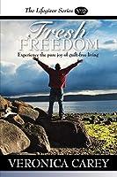 Fresh Freedom (The Lifegiver Series)
