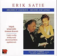 Satie;Cpte.Songs & Melodies