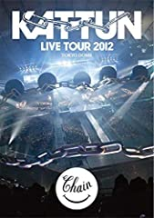 KAT-TUN LIVE TOUR 2012 CHAIN at TOKYO DOME (通常仕様盤) [DVD]
