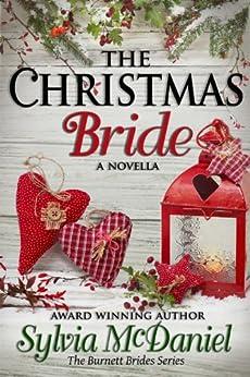 The Christmas Bride: A Western Historical Romance (The Burnett Brides Book 4) by [McDaniel, Sylvia]