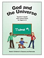 God and the Universe: Teacher's Guide with Lesson Plans for Ages 8-12