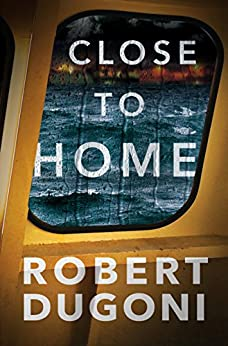 Close to Home (Tracy Crosswhite Book 5) by [Dugoni, Robert]