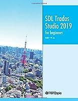 SDL Trados Studio 2019 for beginners