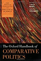 The Oxford Handbook of Comparative Politics (Oxford Handbooks) by Unknown(2009-09-07)