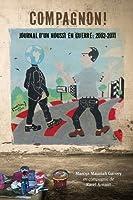 Compagnon! journal d'un noussi en guerre: 2002-2011 (French Edition) by Marcus Mausiah Garvey(2016-02-22)