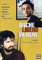 Anche Libero Va Bene [Italian Edition]