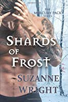 Shards of Frost (The Mercury Pack Series)