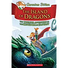 Island of Dragons (Geronimo Stilton and the Kingdom of Fantasy #12), Volume 12