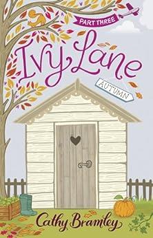 Ivy Lane: Part 3: Autumn by [Bramley, Cathy]