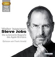 Steve Jobs: Die autorisierte Biografie des Apple-Gruenders