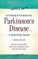Understanding Parkinson's Disease: A Self-Help Guide