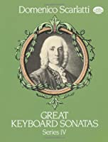 Great Keyboard Sonatas, Series IV (Dover Music for Piano)