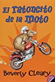 The Mouse and the Motorcycle (Spanish edition): El ratoncito de la moto (Ralph Mouse)