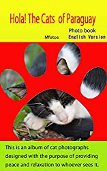 Hola! Paraguay, Cat Edition (Makoto Hirata Photos Book 7) (English Edition)
