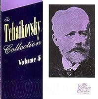 Tchaikovsky Collection 5