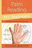 Palm Reading for Beginners: Find Your Future in the Palm of…