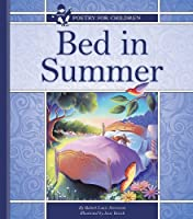 Bed in Summer (Poetry for Children)