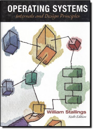 Download Operating Systems: Internals and Design Principles (6th Edition) 0136006329