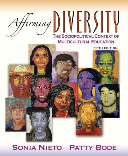 Download Affirming Diversity: The Sociopolitical Context of Multicultural Education 0205529828