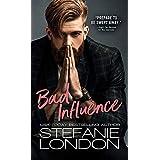 Bad Influence (Bad Bachelors Book 3)