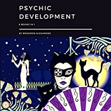 Psychic Development: 6 Books in 1