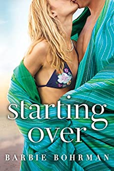 Starting Over by [Bohrman, Barbie]