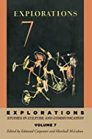 Explorations: Studies in Culture and Communication (Explorations in Communications)