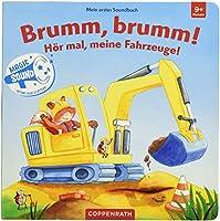Mein erstes Soundbuch: Brumm, brumm! Hoer mal, meine Fahrzeuge!