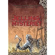 Jellingmysteriet (Legendernes Danmark Book 1) (Danish Edition)