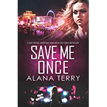 Save Me Once: A Safe Refuge Christian Thriller