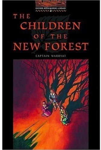 The Children of the New Forest: Stage 2: 700 Headwords (Oxford Bookworms)の詳細を見る