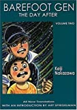 Barefoot Gen vol.2 : The Day After (Barefoot Gen)