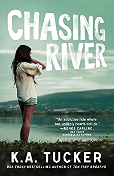 Chasing River: A Novel (The Burying Water Series) by [Tucker, K.A.]
