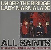 Under the Bridge/Lady..