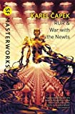 R.U.R.: War with the Newts (S.F. Masterworks)
