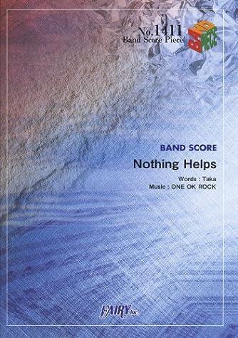 バンドスコアピースBP1411 Nothing Helps / ONE OK ROCK (BAND SCORE PIECE)