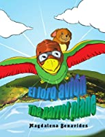 El Loro Avion the Parrot Plane